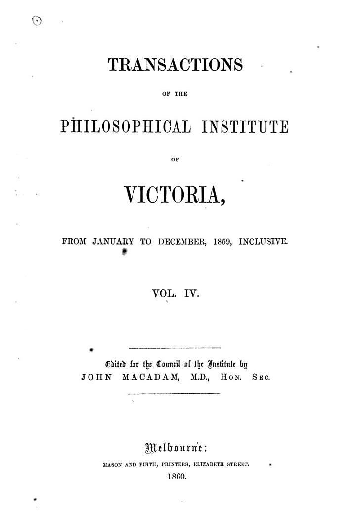 Transactions of the Philosophical Institute of Victoria from January to December ...