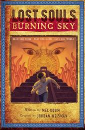 Lost Souls: Burning Sky: Burning Sky