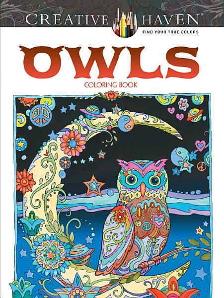 Download Creative Haven Owls Coloring Book Book