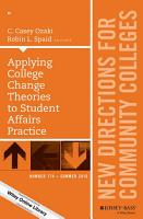 Applying College Change Theories to Student Affairs Practice PDF