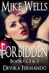 Forbidden, Books 1, 2 & 3 (Book 1 Free!): A Novel of Love and Betrayal