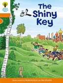 Oxford Reading Tree  Stage 6  More Stories A  The Shiny Key