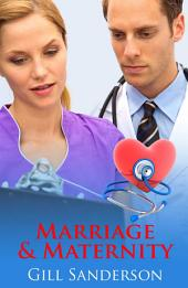 Marriage and Maternity