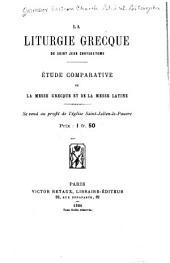 La liturgie Grecque de Saint Jean Chrysostome: étude comparative de la messe Grecque et de la messe Latine