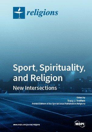 Sport, Spirituality, and Religion