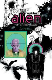 Resident Alien Volume 2: The Suicide Blonde: Volume 2