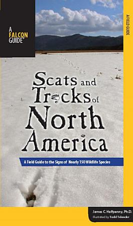 Scats and Tracks of North America PDF