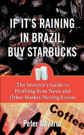 If It's Raining in Brazil, Buy Starbucks