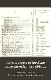 Annual Report of the State Superintendent of Public Education for ..., to the General Assembly of Louisiana