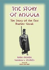 THE STORY OF AHUULA - A Polynesian tale from Hawaii: Baba Indaba Children's Stories - Issue 82
