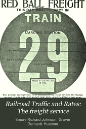 Railroad Traffic and Rates: The freight service