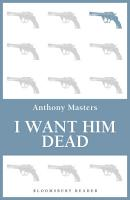 I Want Him Dead PDF