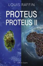 Proteus, tomes 1 et 2: Édition spéciale