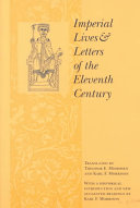 Imperial Lives and Letters of the Eleventh Century PDF