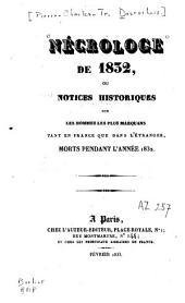 Nécrologe de 1832 ou notices historiques sur les hommes les plus marquans tant en France que dans l'étranger, morts pendant l'année 1832