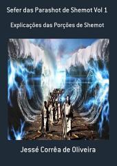 Sefer Das Parashot De Shemot Vol 1