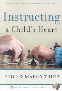 Instructing a Child s Heart Book