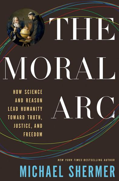 Download The Moral Arc Book