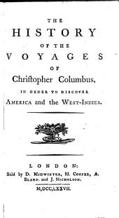The History of the Voyages of Christopher Columbus, Etc