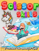 Scissor Skills Preschool Workbook for Kids