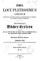 Vollst  ndiges B  cher Lexikon enthaltend die vom Jahre 1750 bis Ende des Jahres 1910 in Deutschland und in den angrenzenden L  ndern gedruckten B  cher PDF