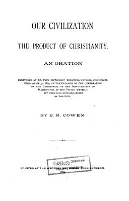 Our Civilization  the Product of Christianity PDF
