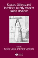Spaces  Objects and Identities in Early Modern Italian Medicine PDF