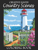 Creative Haven Country Scenes Coloring Book Book