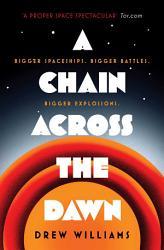 A Chain Across The Dawn Book PDF