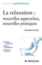 La relaxation: Nouvelles approches, nouvelles pratiques