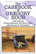 The Casebook of Gregory Hood Book