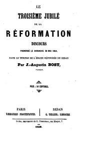Le troisième jubilé de la Réformation: discours