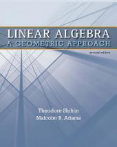 Linear Algebra: A Geometric Approach, Edition 2