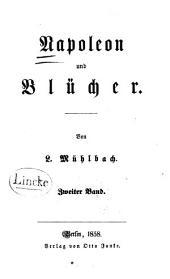 Napoleon und Blücher: Band 2