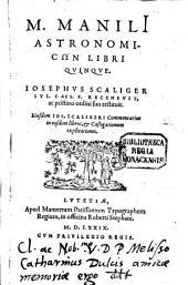 M. Manilii Astronomicon: libri quinque