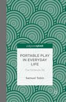 Portable Play in Everyday Life  The Nintendo DS PDF