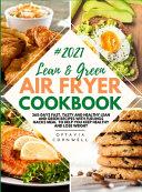 Lean & Green Air Fryer Cookbook 2021