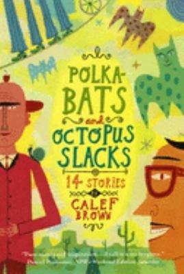 Download Polkabats and Octopus Slacks Book