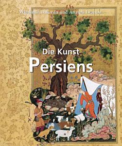 Die Kunst Persiens PDF
