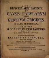 Historia sine parente. De causis fabularum circa gentium origines