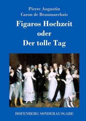 Figaros Hochzeit oder Der tolle Tag PDF