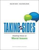 Taking Sides  Clashing Views on Moral Issues  Expanded