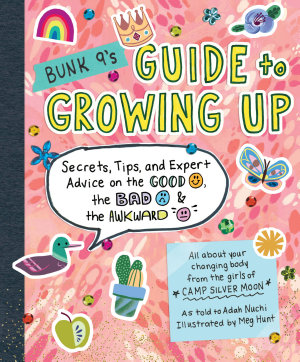 Bunk 9 s Guide to Growing Up