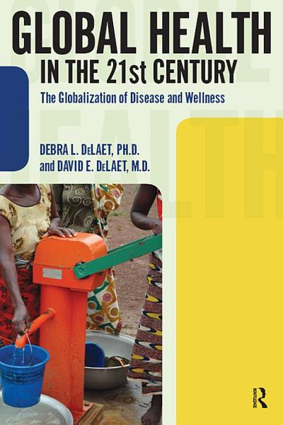 Download Global Health in the 21st Century Book