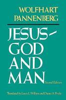 Jesus   God and Man PDF
