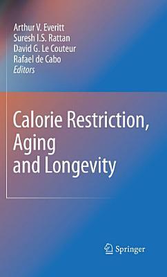 Calorie Restriction  Aging and Longevity PDF