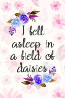 I Fell Asleep in a Field of Daisies PDF