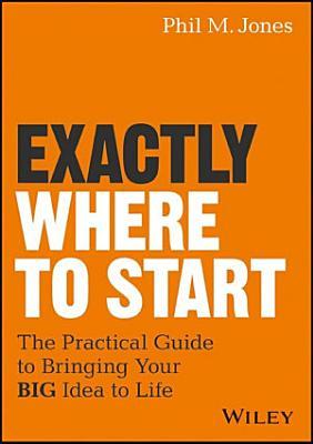 Exactly Where to Start PDF
