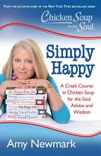 Chicken Soup for the Soul  Simply Happy PDF