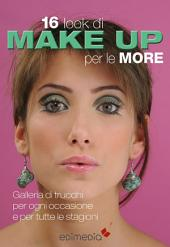 16 look di make-up per le more